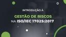 Introdução a Gestão de riscos na ISO/IEC 17025