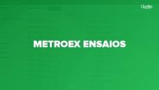 Metroex Ensaios