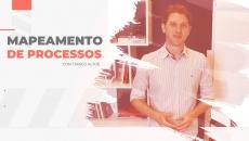 Mapeamento de Processos: como estruturar a gestão de processos
